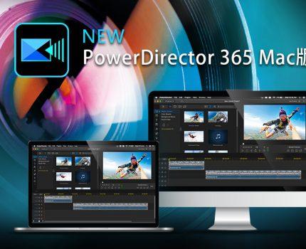 ビデオ編集ソフト「PowerDirector 365」のmacOS版がリリース